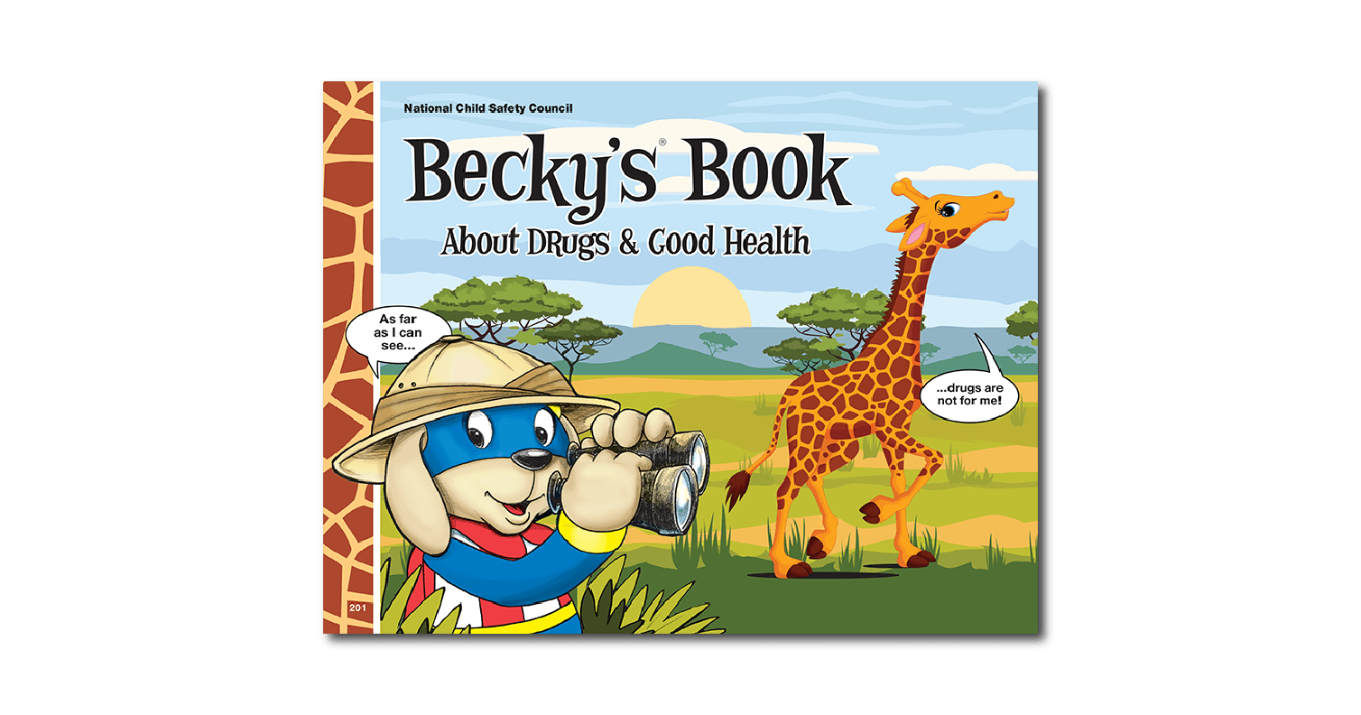 201: The Original Becky®'s Book about Drugs & Good Health
